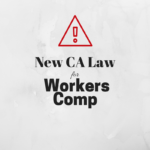 New CA Law Changes Inclusion of Officers for Workers' Comp Coverage