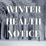 Winter Health Notice