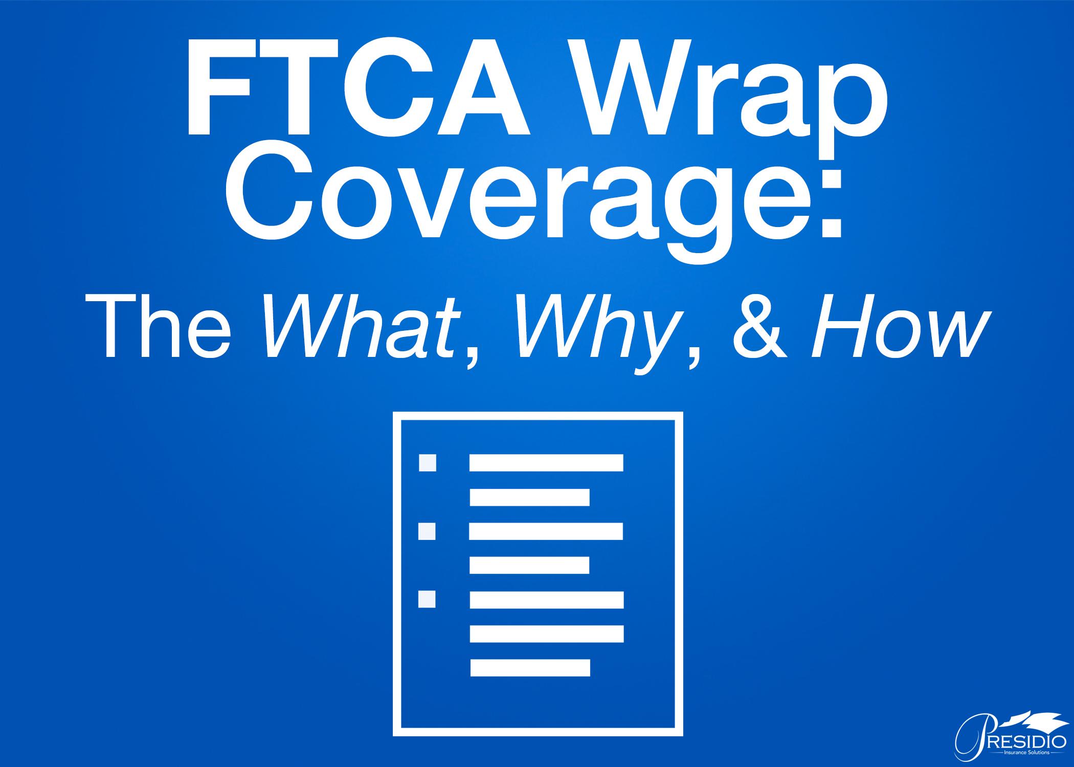 FTCA Wrap Coverage
