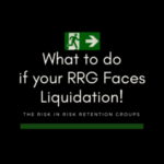 What to do if your RRG Faces Liquidation