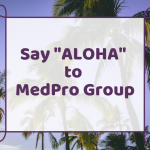 Why Doctors in Hawaii Should Take a Closer Look at MedPro