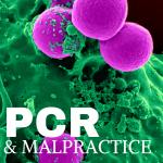 PCR & Malpractice