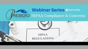HIPAA Compliance & Concerns